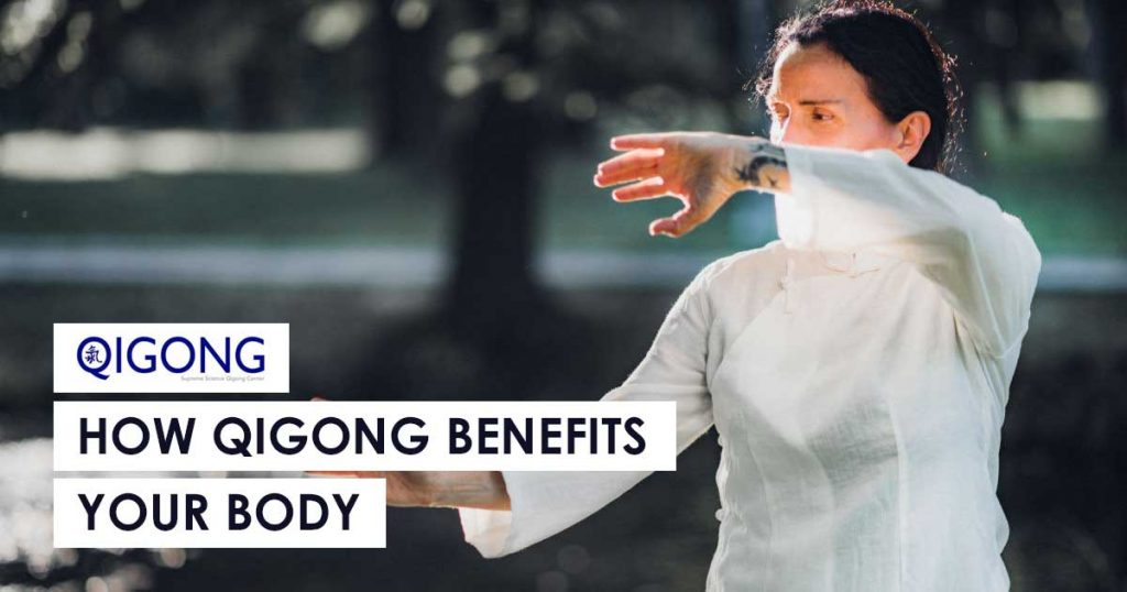 Qigong Benefits Your Body